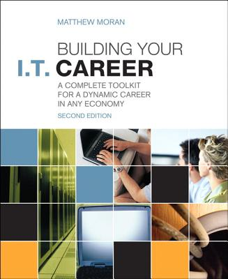Building Your I.t. Career By Moran, Matthew